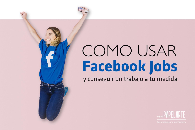 Como usar Facebook Jobs para conseguir empleo