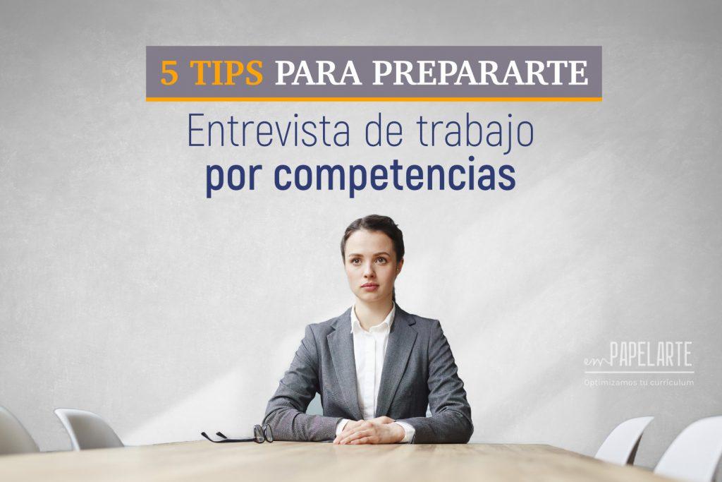 5 tips entrevista de trabajo competencias