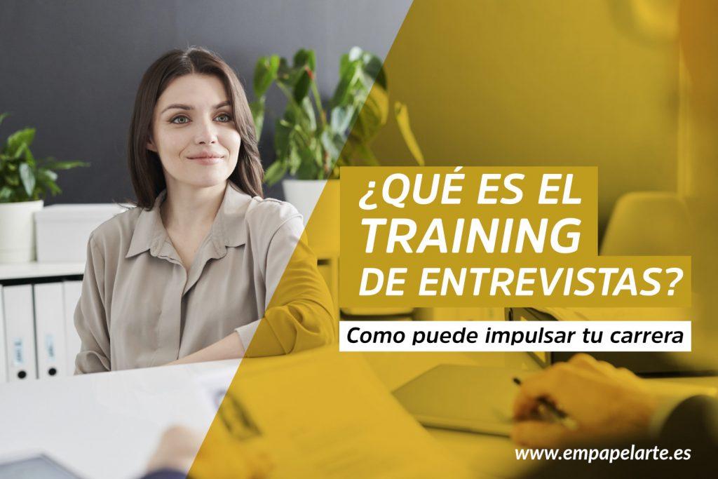 que es el training entrevistas empapelarte