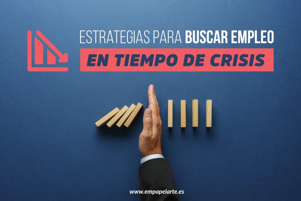 buscar empleo en tiempo de crisis Empapelarte
